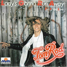 45 tours -  TOM ROD. LADY'S GONNA RUN AWAY.