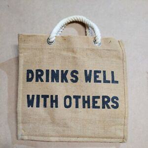 "Burlap 6 bottle Wine carry or Gift B""Drinks Well With Others"" used"