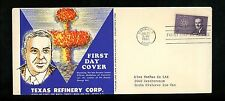 US FDC #1200 Texas Refinery Corp M-22 1962 CT Brian McMahon Atomic Energy Act