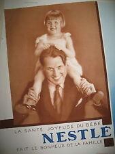 PUBLICITE DE PRESSE NESTLE LA SANTE JOYEUSE DU BéBé FRENCH AD 1930