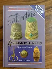Warman's Zalkin Handbook Of Thimbles And Sewing Implements 1st Edition (831)