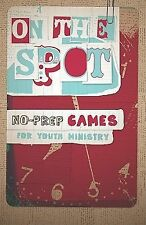 On the Spot: No Prep Games for Youth Ministry (Paperback or Softback)