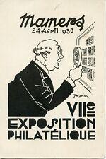CARTE POSTALE MAMERS 1938 VII° EXPOSITION PHILATELIQUE MAMERTINE