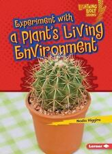 Lightning Bolt Books (tm) -- Plant Experiments: Experiment with a Plant's...