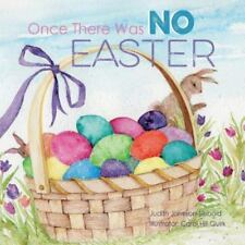 Once There Was No Easter (Paperback or Softback)