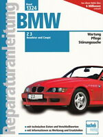 BMW Z3 Roadster & Z 3 Coupe M43 M54 M52 Reparaturanleitung Reparatur-Handbuch