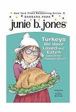 Junie B. Jones #28: Turkeys We Have Loved and Eaten (and Other ... Free Shipping