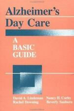 Alzheimer's Day Care: A Basic Guide (Series in Death, Dying, and Bereavement), S