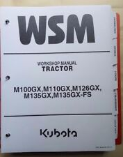 2009 KUBOTA M100X M110X M126M M135X M126XDTPC TRACTOR SERVICE WORKSHOP MANUAL