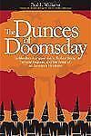 Dunces of Doomsday: 10 Blunders That Gave Rise to Radical Islam, Terrorist Regi