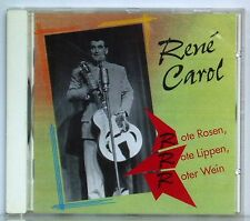CD René Carol Rote Rosen Rote Lippen Roter Wein  Bear Family Records 1993