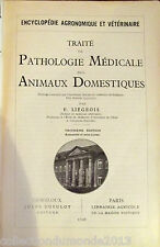 PATHOLOGIE MÉDICALE DES ANIMAUX DOMESTIQUES 1949