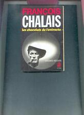 Francois Chalais - Les chocolats de l'entracte / Poche