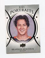 18/19 UPPER DECK UD PORTRAITS #P-26 BRANDON MONTOUR DUCKS *59386