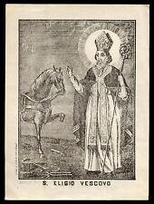 santino stampa popolare 1800 S.ELIGIO V. jsaia