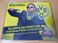 CD + Borussia Dortmund + Kloppo du Popstar + Baron Von Borsig + Pöhler J. Klopp