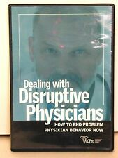 DVD- Disruptive Doctors & Physicians: How to End Problem Physician Behavior Now