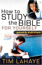How to Study the Bible for Yourself by LaHaye, Dr Tim Paperback / softback Book