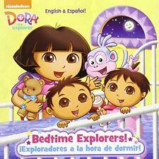Bedtime Explorers!/Exploradores a la hora de dormir! (Dora the Explorer) (Pict