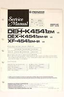 Pioneer DEH-K4541 DEX-K4541 XF-4541/ZM Original Service Manual/Wiring Diagram!
