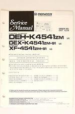 PIONEER DEH-K4541 DEX-K4541 XF-4541/ZM Original Service-Manual/Schaltplan! o65
