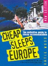 Cheap Sleeps Europe 2001: Definitive Guide to Cheap Accommodation,Katie Wood