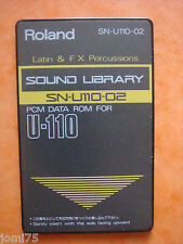 "Roland carte memoire PCM ROM SN U110 02 "" Latin FX percussions "" DATA CARD U220"