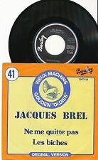 JACQUES BREL 45 TOURS BELGIQUE NE ME QUITTE PAS