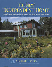 New Independent Home: People and Houses That Harvest the Sun (Real Goods Solar L