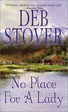 No Place For A Lady by Deb Stover (2001, Hardcover)