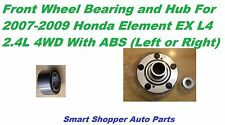 Front Wheel Hub & Bearing Honda Element EX L4 2.4L 4WD ABS-Single(LT or R