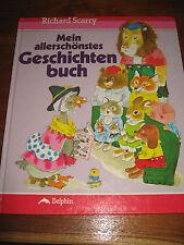 (E148)ALTES KINDERBUCH MEIN ALLERSCHÖNSTES GESCHICHTEN-BUCH RICHARD SCARRY 1990