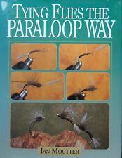 Tying Flies the Paraloop Way, by Ian Moutter, HC, DJ, Like New!