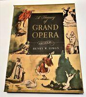 A Treasury of Grand Opera, 1946, Henry W. Simon, Editor.  Music & Story Synopsis