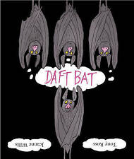 Daft Bat by Jeanne Willis (Paperback) New Book