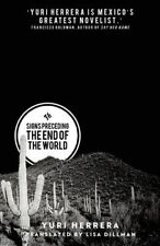 NEW Signs Preceding the End of the World by Yuri Herrera