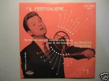 "ALIGHIERO NOSCHESE ""Il festivaliere"" RARO EP 7"" CABARET"