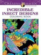Adult Coloring: Creative Haven Incredible Insect Designs Coloring Book by Marty…