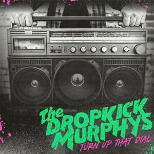 "Dropkick Murphys - Turn Up That Dial Deluxe  (Vinyl LP+7"" - 2021 - Original)"