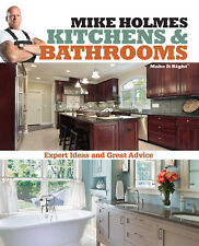 Mike Holmes Kitchens & Bathrooms (Make It Right) (2013) Brand New Paperback Book