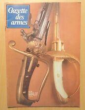 Gazette des armes n° 65 / LE TAURUS / PISTOLET MITRAILLEUR S.T.A / TIRER AU 75