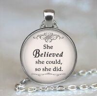 She Believed She Could So She Did Pendant, Inspirational Quote Necklace