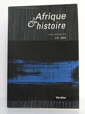 Afrique & histoire. Revue internationale n°4 2005. Éditions Verdier, 2005.