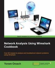 Network Analysis Using Wireshark Cookbook (Paperback or Softback)