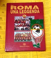 La Roma una leggenda - Editrice Il Parnaso; 1995 e Adesivo Lupetto 1978