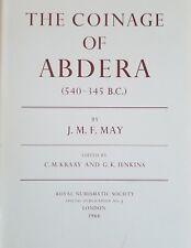 Royal Numismatic Society: Coinage of Abdera (540 - 345 B.C.) By May