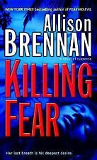 Killing Fear (Prison Break, Book 1) by Brennan, Allison, Good Book