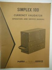 NRI Simplex 100 Currency Validator Operation & Service Manual  VG 1219SM