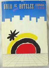 GUÍA OFICIAL DE HOTELES ESPAÑA 1988 - EN ESPAÑOL, INGLÉS, FRANCES Y ALEMÁN - VER