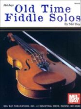 Mel Bay's Old Time Fiddle Solos